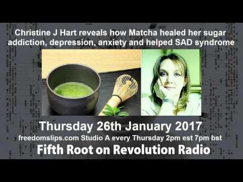 Christine J Hart reveals how Matcha healed her sugar addiction, depression, anxiety and SAD syndrome