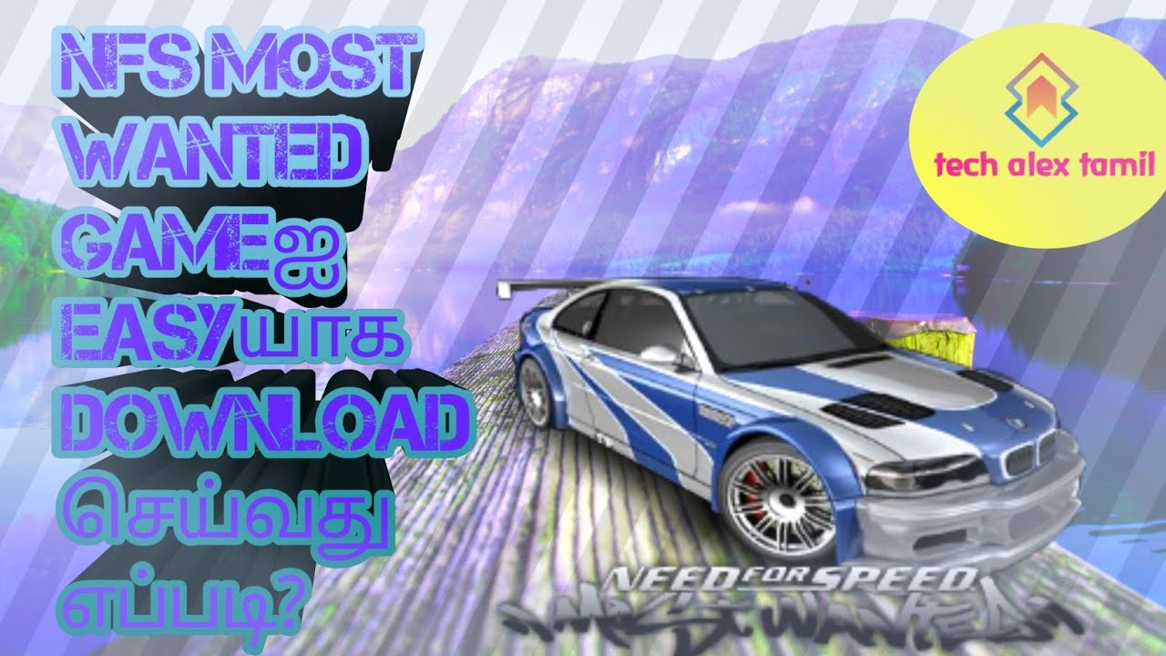 Need for speed most wanted game download for android in ...