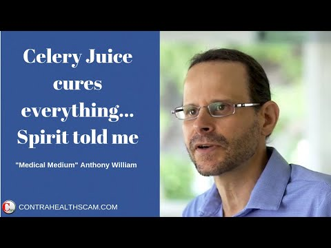 The Truth About 'Medical Medium' Anthony William and 'Global Celery Juice Movement' (Fraud Alert!)