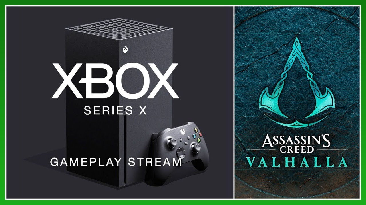 Inside Xbox Series X Event Live Ac Valhalla Gameplay Reaction Assassin S Creed Brotherhood B4 Youtube