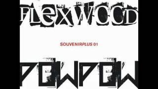 Steve Lawler  & Alex Tepper - Flexwood