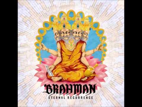 BRAHMAN   ETERNAL RECURRENCE