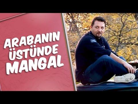 Mustafa Karadeniz - Arabanın Üstünde Mangal Şakası
