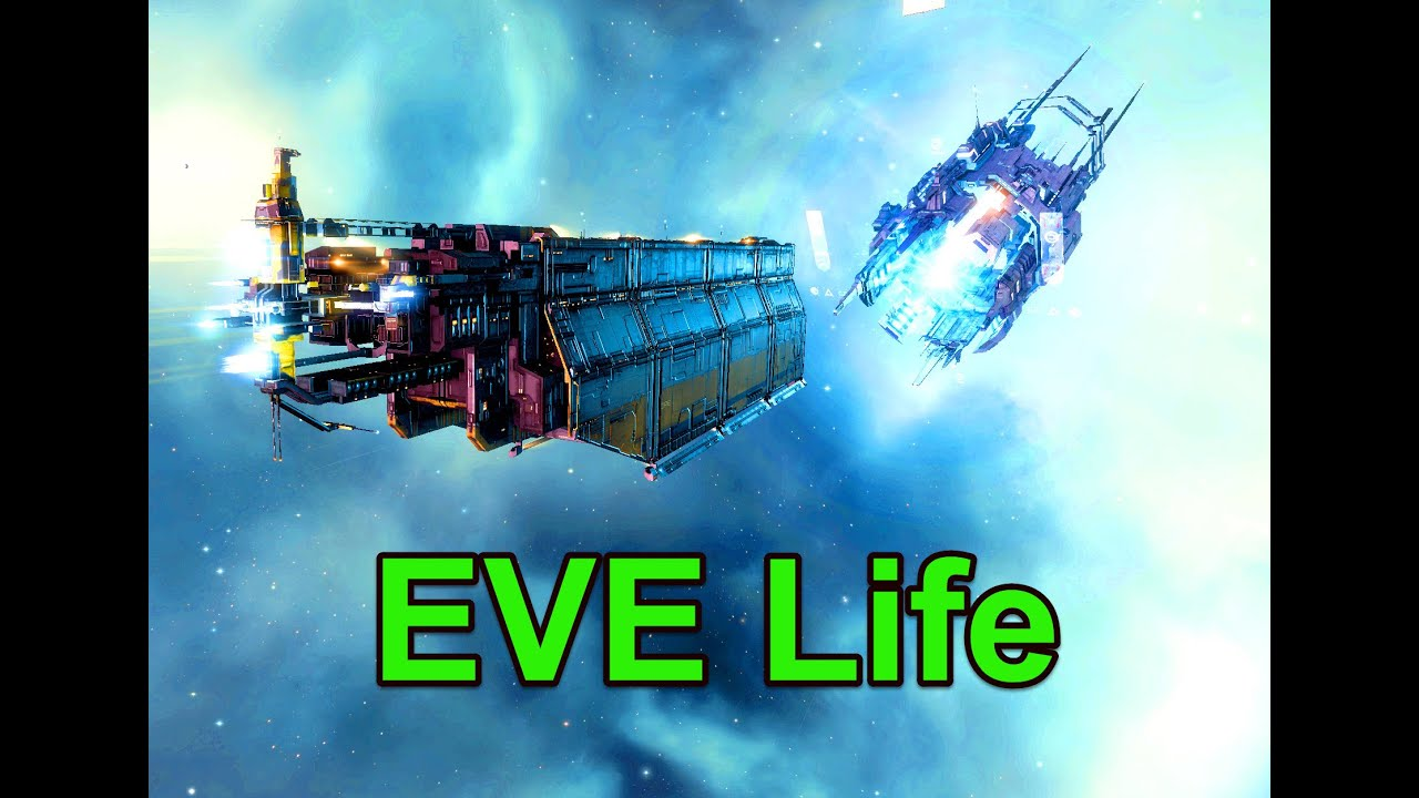 EVE Life Good Life - EVE Online Live Episode 1008