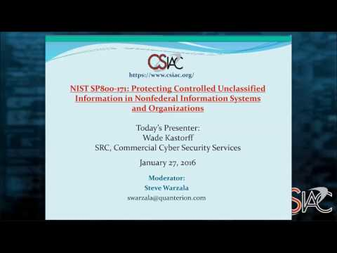 CSIAC Webinar - Protecting CUI in Nonfederal Information Systems and Organizations