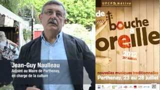 Inauguration du Festival de Bouche à oreille, à Parthenay le 25 juillet 2012.