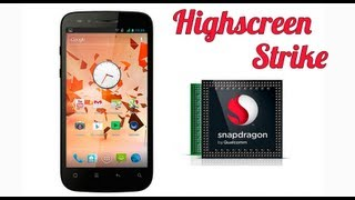 Обзор смартфона Highscreen Strike