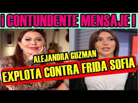 "ALEJANDRA GUZMAN ""EXPLOTA"" contra FRIDA SOFIA y le MANDA CONTUNDENTE MENSAJE"