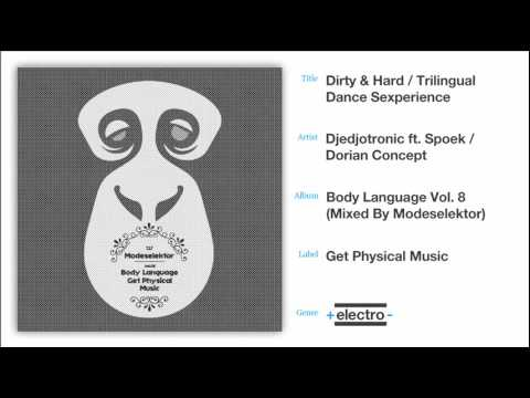 Dirty & Hard / Trilingual Dance Sexperience-Djedjotronic ft. Spoek / Dorian Concept