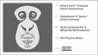 Dirty & Hard / Trilingual Dance Sexperience-Djedjotronic ft. Spoek / Dorian Concept