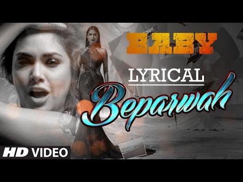 'Beparwah' Full Song with Lyrics | Meet Bros Anjjan | Baby - Releasing on 23rd January 2015