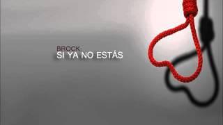 Brock Ansiolitiko-Si ya no estás