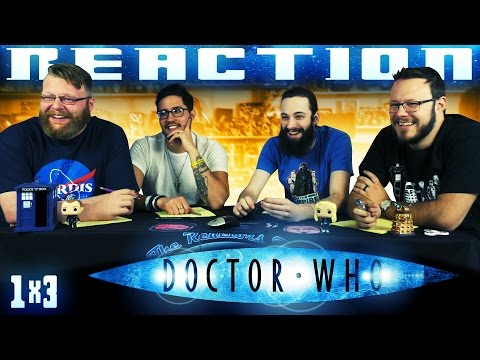 Doctor Who 1x3 REACTION!