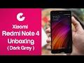 Xiaomi Redmi Note 4 Unboxing (Dark Grey) & First Impression