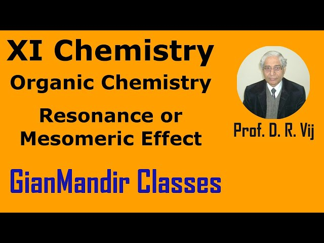 XI Chemistry | Organic Chemistry | Resonance or Mesomeric Effect by Ruchi Ma'am