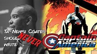Ta-Nehisi Coates should NEVER write Captain America
