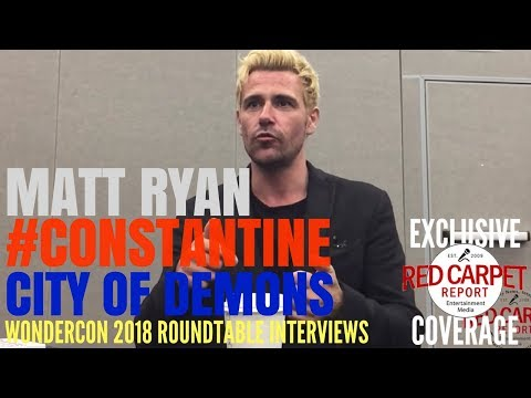 Matt Ryan talks about #Constantine: City of Demons at #WonderCon Roundtable #TheCW
