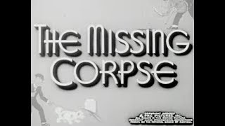 Comedy Mystery Movie - The Missing Corpse - (1945)