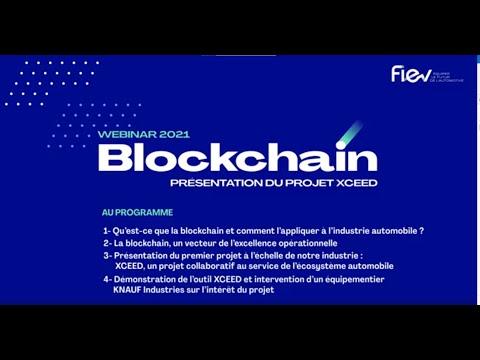 [WEBINAR FIEV] : Blockchain – Présentation du projet XCEED