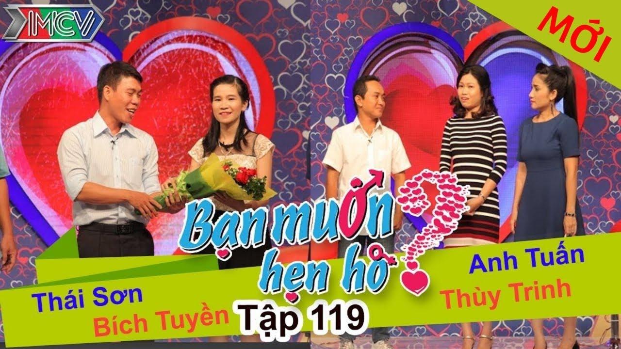 BẠN MUỐN HẸN HÒ #119 UNCUT   Thái Sơn – Bích Truyền   Anh Tuấn – Thùy Trinh   291115 💖