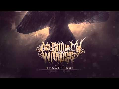 As God Is My Witness - The Renascense (HQ FULL ALBUM 2013)