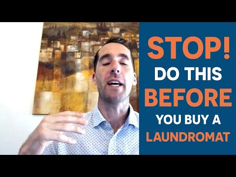 STOP! You MUST do these 3 things BEFORE you buy a laundromat!