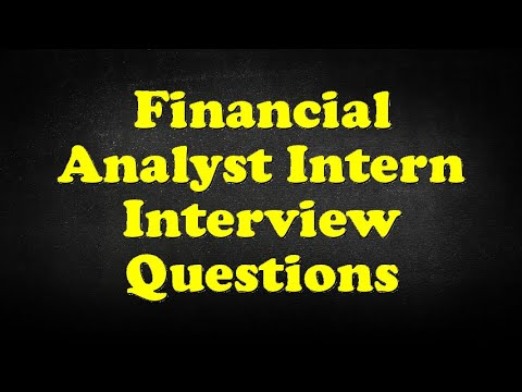 Financial Analyst Intern Interview Questions