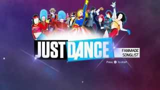 Just Dance: Fanmade Songlist [2015/2016]