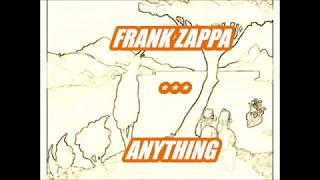 FRANK ZAPPA/ MOTHERS OF INVENTION -- ANYTHING