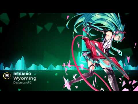 ▶[Dance&EDM] ★ Resaixo - Wyoming