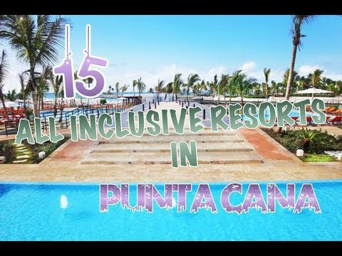top-15-all-inclusive-resorts-in-punta-cana