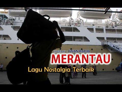 Lagu Wajib di Negeri Orang - MERANTAU#IWAN RADJA#(Official Lyrics Video)