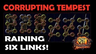 Path of Exile: CORRUPTED Tempest RAINING 5 & 6 LINKS! - 40 mins of Six Link Farming