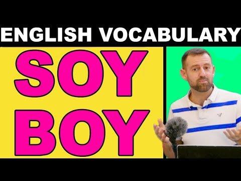 English Slang | Soy Boy Meaning