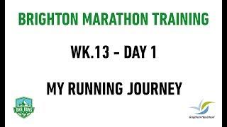 Brighton Marathon Training - WEEK 13 DAY 1 - MY RUNNING JOURNEY