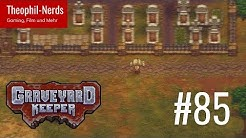 Graveyard Keeper (Let's Play German/Deutsch) ⛪️ 85 - Asche! Mehr Asche!