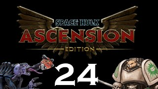Let's Play Space Hulk : Ascension - Episode 24 - Finale
