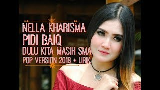 Pidi Baiq - Dulu Kita Masih SMA Cover By Nella Kharisma + Lirik Lagu