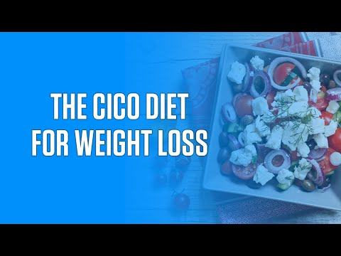What's the CICO Diet (Calorie Counting to lose weight)