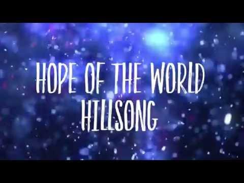 HILLSONG - Hope Of The World (Lyric Video)