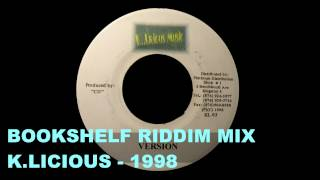RIDDIM MIX #31 - BOOKSHELF - K.LICIOUS