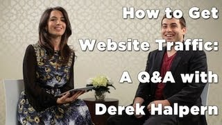 How to Get Website Traffic: A Q&A with Derek Halpern