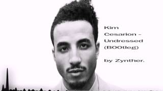 Kim Cesarion - Undressed (Hardstyle Bootleg)