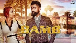 Amrit Maan & Jasmine Sandlas Duet Song | Bamb Jatt | New Punjabi Song | Latest Punjabi Song 2018 |