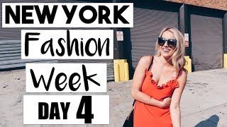 New York Fashion Week | DAY FOUR!