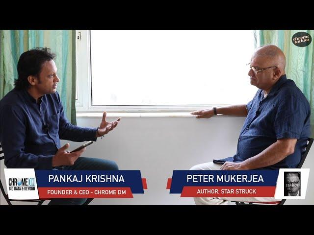 Chrome Talkies Season 3: Episode 5 - Peter Mukerjea | Author - Star Struck