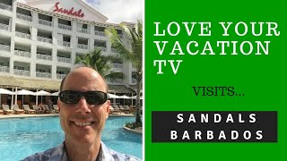LoveYourVacationTV visits Sandals Barbados
