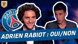 Le Oui-Non de Thomas Mekhiche avec Adrien Rabiot