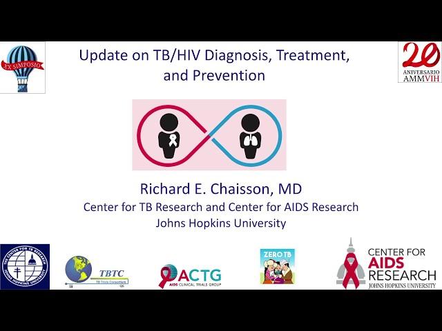 Dr. Richard Chaisson-SESIÓN DE TUBERCULOSIS-Lo Nuevo en diagnóstico y tratamiento