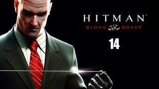 Hitman: Blood Money - Прохождение pt14 (Финал)